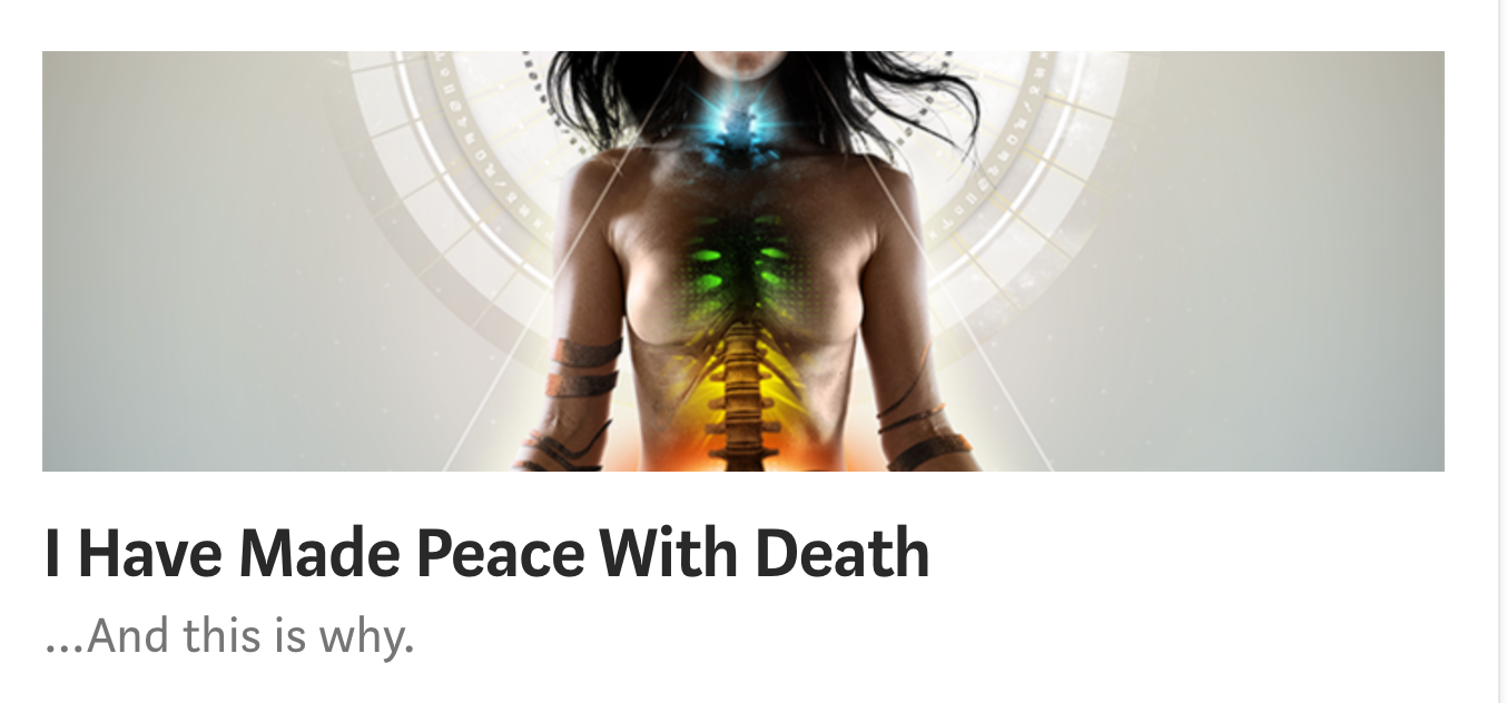 I Have Made Peace With Death