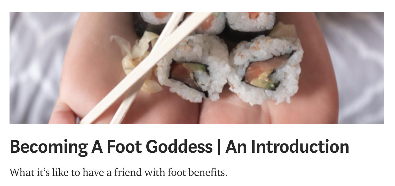 Becoming a Foot Goddess