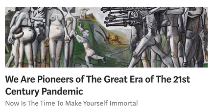We Are Pioneers of The 21st Century Pandemic