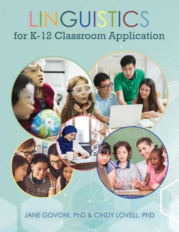 Linguistics for K-12 Classroom Applicati