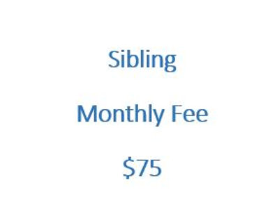 Sibling Monthly Fee