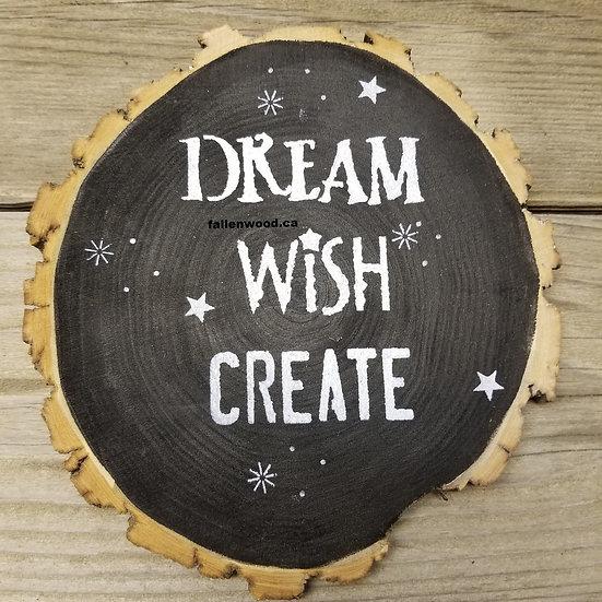 Dream Wish Create Sign