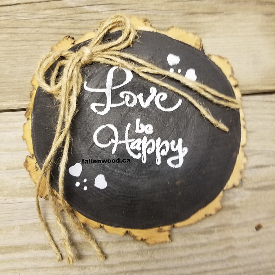 Love Be Happy Sign