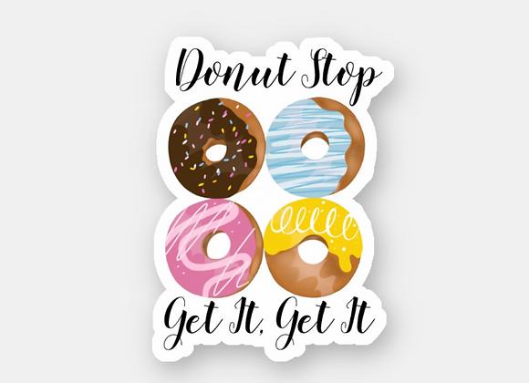 Donut Stop Sticker