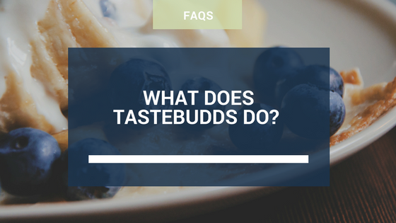 What does TasteBudds Do?