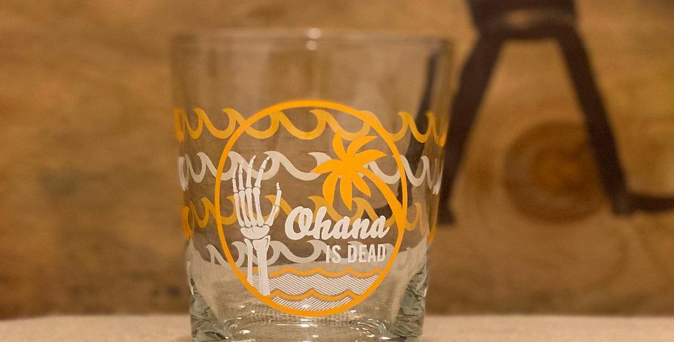 Ohana is Dead Mai Tai Glass Set
