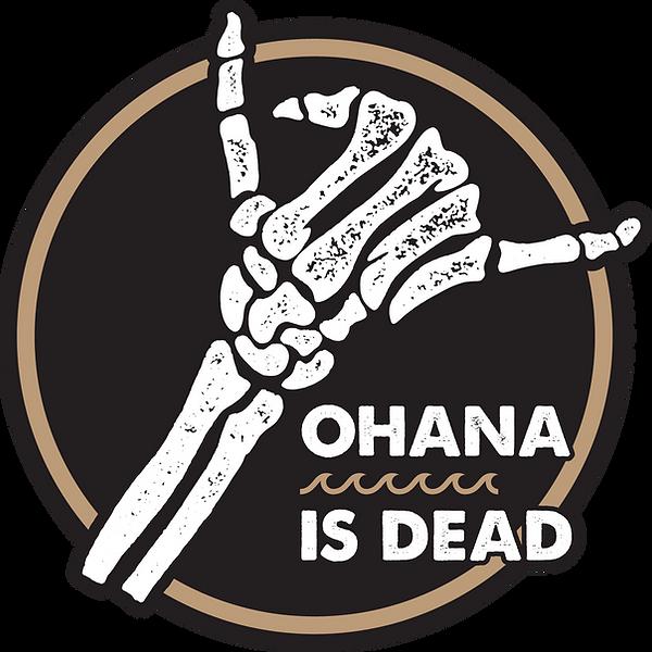 OhanaIsDead_HangLoose_Sticker.png