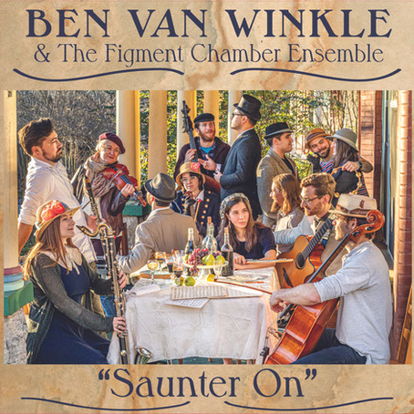 Ben Van Winkle And The Figment Chamber Ensemble Celebrate Album Release with August 28 Concert