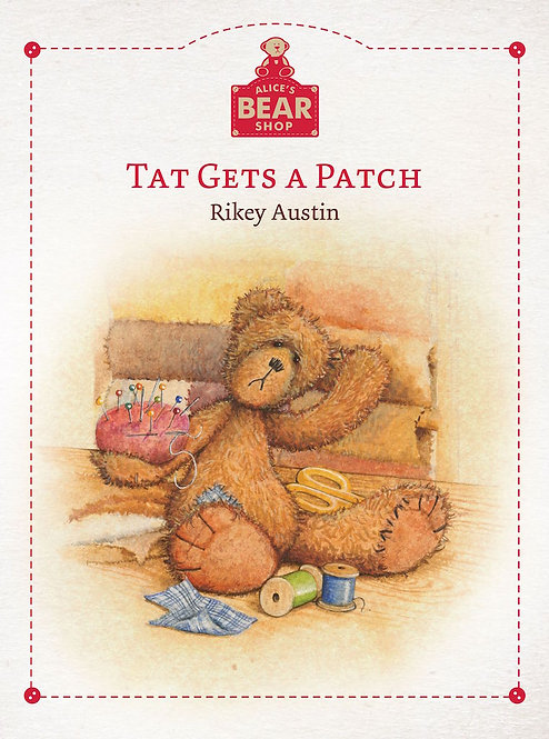 Alice's Bear Shop by Charlie Bears -Storybook Collection -Tat Gets a Patch