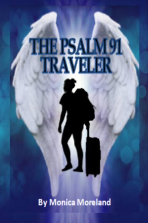 The Psalm 91 Traveler