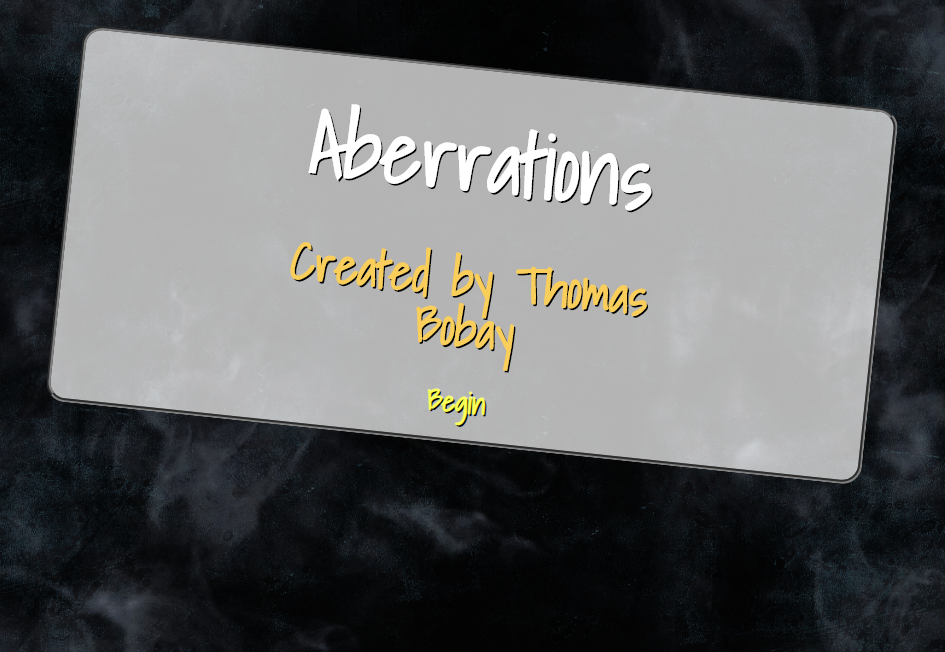 Aberrations: An Interactive Story