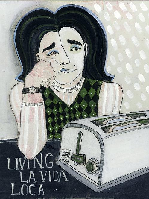 Living La Vida Loca