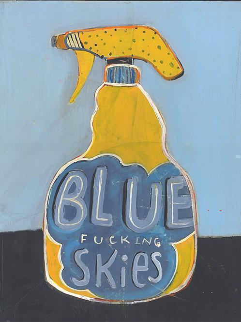 Blue F-ing Skies