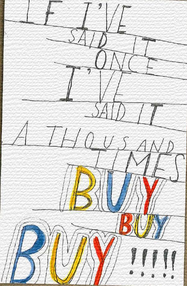 """""""Buy Buy Buy"""""""