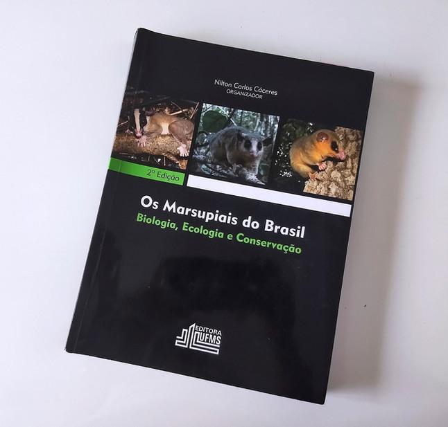 Indicação: Livro Marsupiais do Brasil - Biologia, Ecologia e Conservação