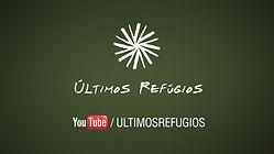 YouTube Channel do Instituto Últimos Refúgios