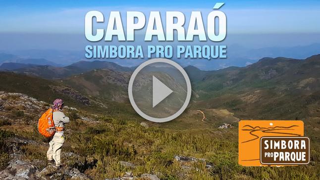 Simbora pro parque: Desbravando a Serra do Caparaó