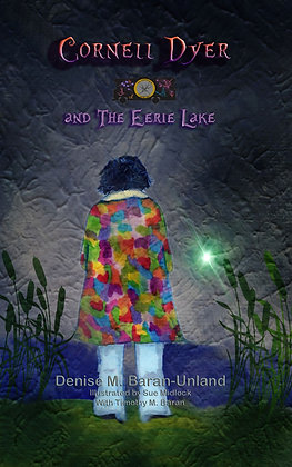 Cornell Dyer and The Eerie Lake