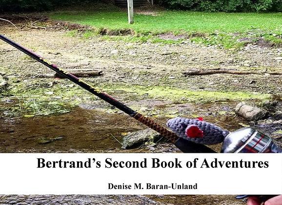 Bertrand's Second Book of Adventures