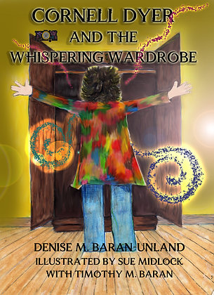 Cornell Dyer and The Whispering Wardrobe