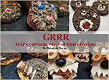 GRRR Twelve pawtastic werewolf-themed recipes