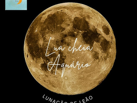 Lunação em leão: a lua cheia em aquário (22/08/21)