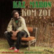 Visuel_Kom_Zot_-_Kaz_Maron_-_Single_Inéd