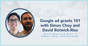 blog photo: Google Ad Grants 101 with Simon Choy and David Botwick-Ries