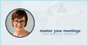 blog photo: Master your meetings with Rebecca Sutherns