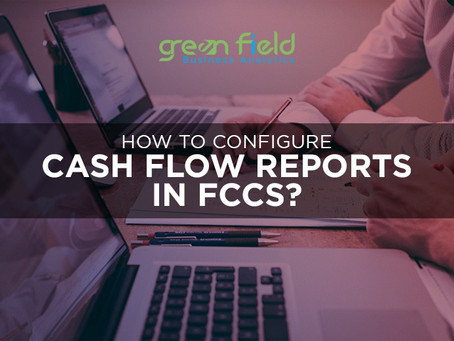 How to Configure Cash Flow Reports in FCCS?