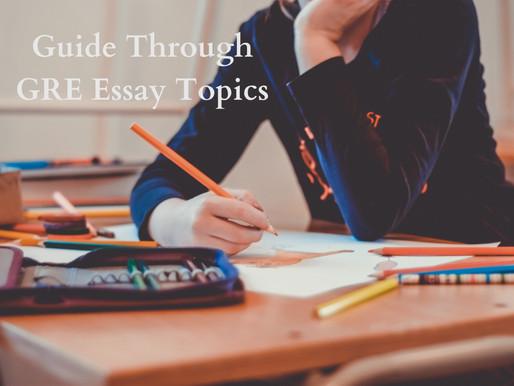 A Guide Through GRE Essay Topics