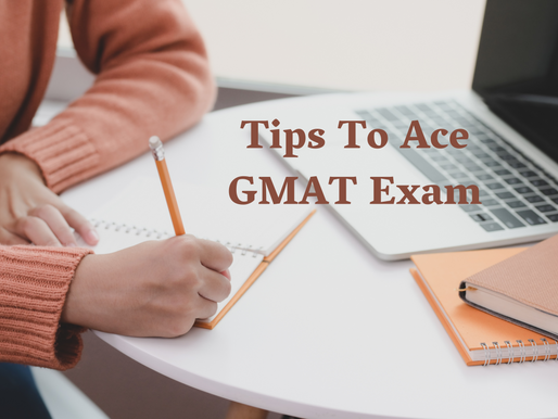 Tips To Ace The GMAT Exam