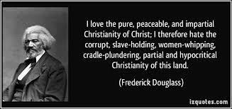 Frederick Douglass and the Black Christian Experience
