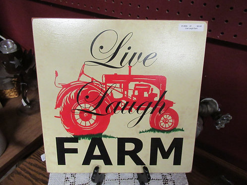 Live, Laugh, Farm Sign