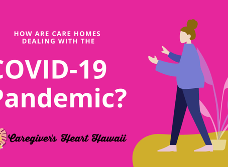 How are care homes dealing with the COVID-19 Pandemic?