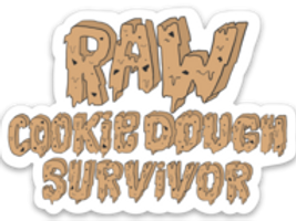 Raw Cookie Dough Survivor Sticker