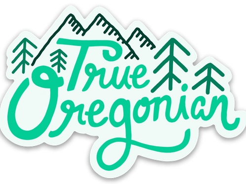 True Oregonian Sticker