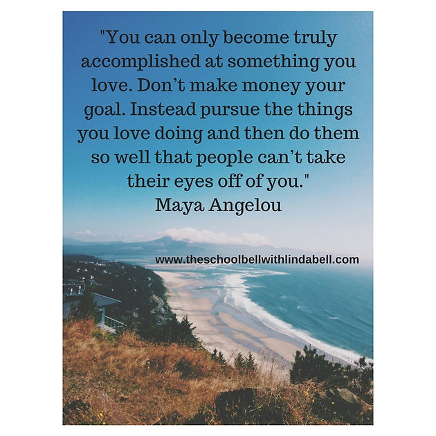 Maya Angelou Quote on Pursuing What You Love for Black