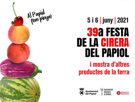 El Papiol viurà la 39a Festa de la Cirera i de productes de la terra amb un format més reduït