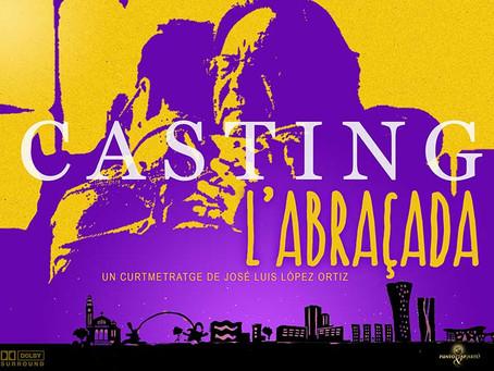 """Casting per al curtmetratge """"L'Abraçada"""" del realitzador José Luis López Ortiz"""