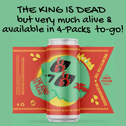 King is Dead - Back Available in cans to go.png