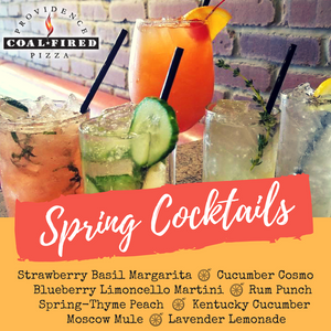Spring Cocktails Providence Coal Fired Pizza