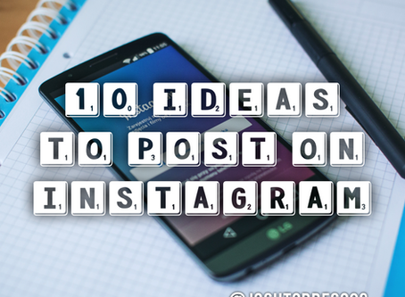 10 Ideas to Post on Instagram