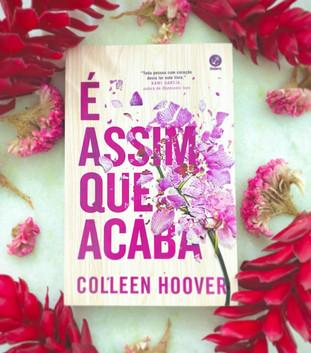 [Resenha] É Assim Que Acaba - Colleen Hoover