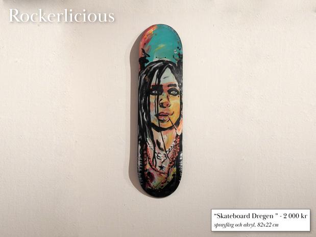 """""""Skateboard Dregen"""""""