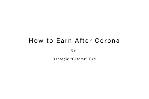 How To Earn After Corona