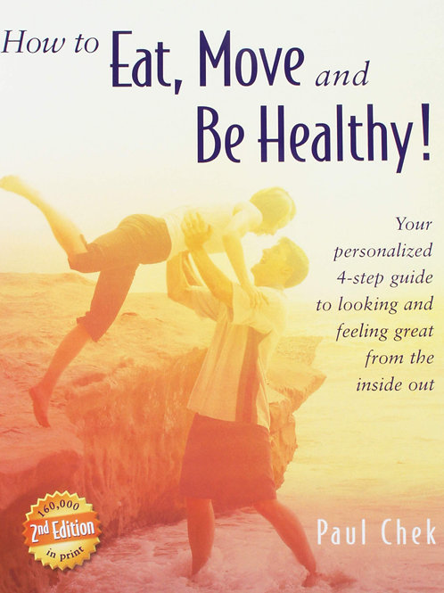 How to Eat Move and Be Healthy