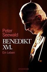Benedikt XVI. Ein Leben.