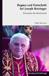 Dogma und Fortschritt bei Joseph Ratzinger. Prinzipien der Kontinuität. (Deutsch) Taschenbuch.