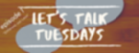 Let's Talk Tuesday ep 1.png